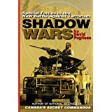 Shadow Wars: Special Forces in the New Battle Against Terrorism