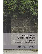 The King Who Guards the Gate: The Lomdus of the Laws of Mezuzah