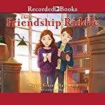 The Friendship Riddle | Megan Frazer Blakemore
