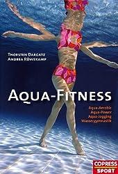Aqua-Fitness: Aqua-Aerobic, Aqua-Power, Aqua-Jogging,Wassergymnastik