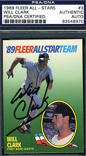 Will Clark Autograph - WILL CLARK AUTOGRAPH PSA/DNA 1989 FLEER CERTIFIED AUTHENTIC SIGNED