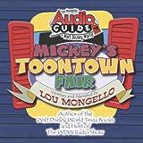 Audio Guide to Walt Disney World - Mickey's Toontown Fair