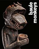 img - for Baule Monkeys book / textbook / text book