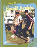 Teens in Saudi Arabia, Nicki Yackley-Franken, 0756520746