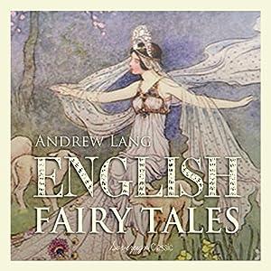 English Fairy Tales, Volume 1 Audiobook