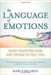 The Language Of Emotions Karla Mclaren Ebook Download