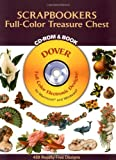 Scrapbookers Full-Color Treasure Chest CD-ROM and Book (Dover Electronic Clip Art)