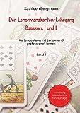 Der Lenormandkarten-Lehrgang: Basiskurs I und II - Band 1