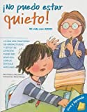 img - for No Puedo Estar Quieto!( Mi Vida Con ADHD = I Can't Sit Still!)[SPA-NO PUEDO ESTAR QUIETO][Spanish Edition][Paperback] book / textbook / text book