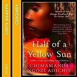 Half of a Yellow Sun | Chimamanda Ngozi Adichie