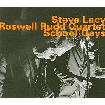 9b937780ad33e Steve Lacy, Roswell Rudd Quartet - School Days - Amazon.com Music