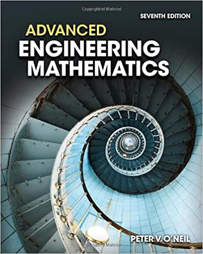 Advanced engineering mathematics peter v oneil 9781111427412 advanced engineering mathematics 7th edition fandeluxe Choice Image