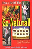 Go Natural!, Mark Virkler and Patti Virkler, 1560431385