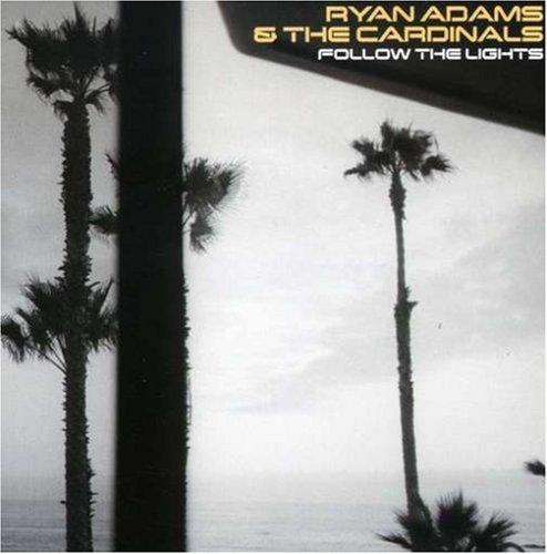 Ryan Adams: Follow the Lights-Ep (Audio CD)
