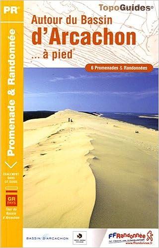 Autour Du Bassin D Arcachon A Pied Grp 6pr Ffr P331 Amazon Co Uk