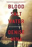 Blood, Salt, Water (Alex Morrow)