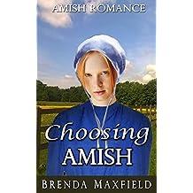 Amish Romance: Choosing Amish (Elsie's Story Book 3)