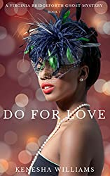 Do For Love (A Virginia Bridgeforth Ghost Mystery #1)