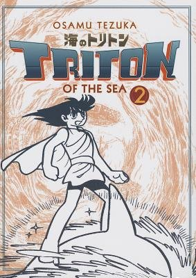 Triton of the Sea Volume 2[TRITON OF THE SEA V02][Paperback]