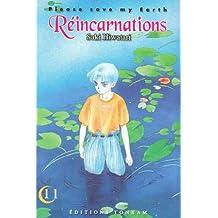 PLEASE SAVE MY EARTH T11 : RÉINCARNATIONS N.E.