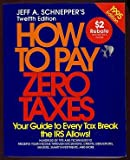 How to Pay Zero Taxes, 1995, Jeff A. Schnepper, 0070570663