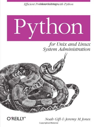 Python for Unix and Linux System Administration by O'Reilly Media