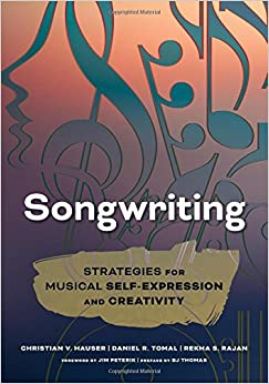 Songwriting: Strategies for Musical Self-Expression and Creativity