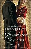 Scandalous Desires: Number 3 in series (Maiden Lane)