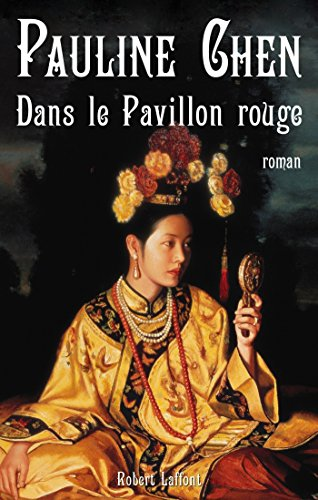Rouge Pavillon (Dans le Pavillon rouge (French Edition))