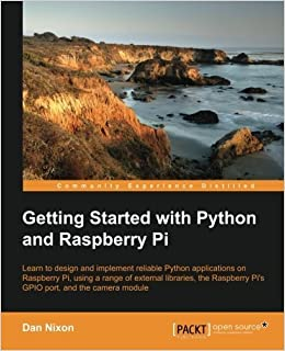 Book Getting Started with Python and Raspberry Pi by Dan Nixon (2015-11-02)