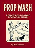Propwash Fractured Gloss, Bob Stevens, 091049701X