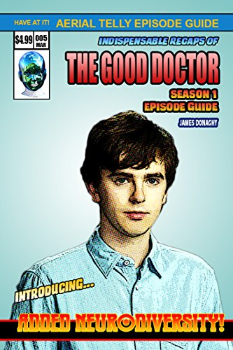 The Good Doctor Season One Episode Guide (High School Debut Dvd)