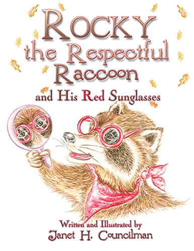 Rocky the Respectful Raccoon and His Red - Sunglasses Rocky