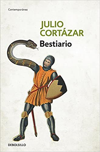 Bestiario / Bestiary (Spanish Edition): Julio Cortazar ...