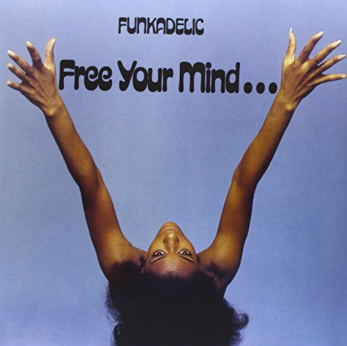 Free Your Mind...And Your Ass Will Follow [Vinyl]