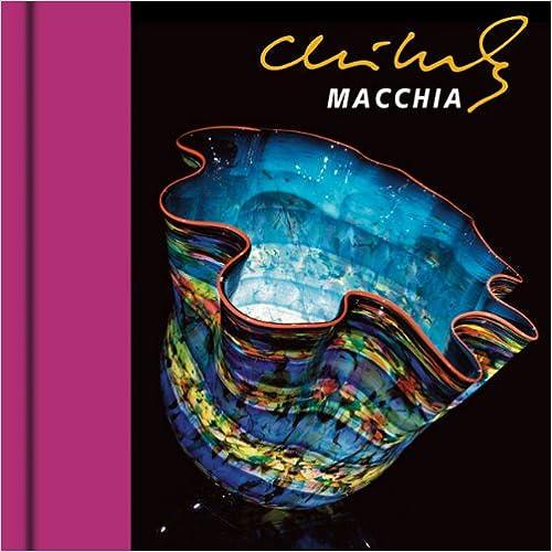 Macchia (Chihuly Mini Book Series)