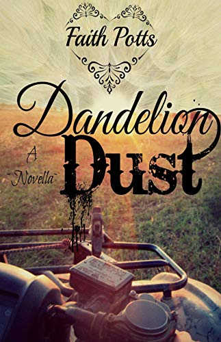 Dandelion Dust by [Potts, Faith]