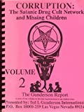 img - for Corruption : The Satanic Drug Cult Network and Missing Children book / textbook / text book
