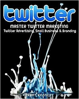 Master Twitter Marketing