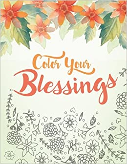Amazon.com: Color Your Blessings: A Christian Coloring Book for ...