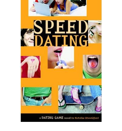 Read Online [ [ [ Speed Dating: A Dating Game Novel (Dating Game (Paperback) #05) [ SPEED DATING: A DATING GAME NOVEL (DATING GAME (PAPERBACK) #05) ] By Standiford, Natalie ( Author )Jun-06-2006 Paperback pdf epub