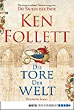 Kindle Store : Die Tore der Welt: Roman (Kingsbridge-Roman 2) (German Edition)