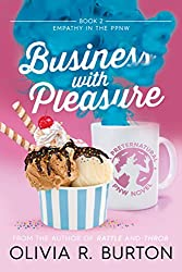 Business With Pleasure (Empathy in the Preternatural PNW Book 2)