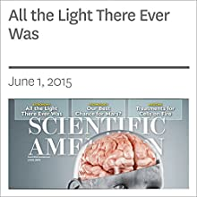All the Light There Ever Was Other by Alberto Domínguez, Joel R. Primack, Trudy E. Bell Narrated by Mark Moran