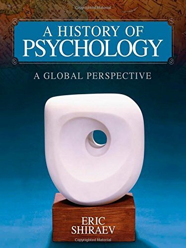 A History of Psychology: A Global Perspective by Shiraev, Eric B. (2010) Hardcover