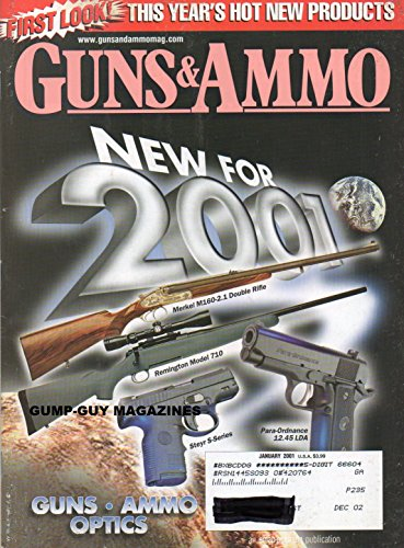 GUNS & AMMO January 2001 Magazine MERKEL M160-2.1 DOUBLE RIFLE Remington Model 710 STEYR S-SERIES Para-Ordnance 12.25 LDA THE 1863 STARR REVOLVER: THIRD MOST-ISSUED IN THE CIVIL (Para Ordnance Barrel)
