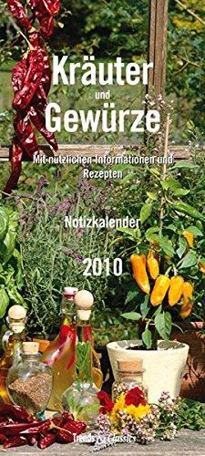 Kräuter & Gewürze - T & C-Kalender 2010: Notizkalender