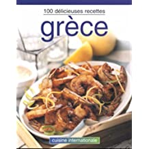 Grece - 100 delicieuses recettes