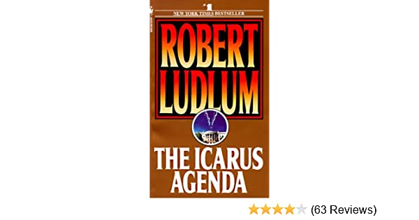 The Icarus Agenda: Robert Ludlum: 9780553278002: Amazon.com ...