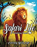 Safari Life Coloring Book: Safari Life Coloring
